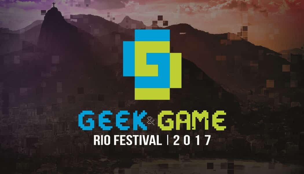 Geek & Game Rio Festival 2017