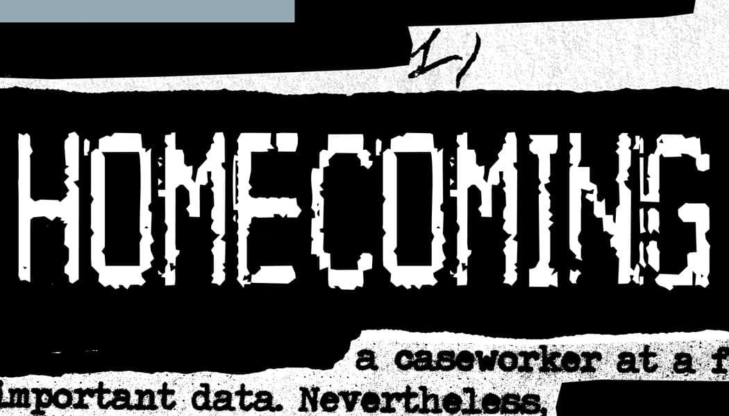 Homecoming | Um podcast em áudio drama